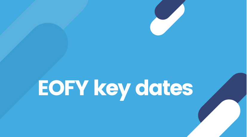 EOFY dates to remember