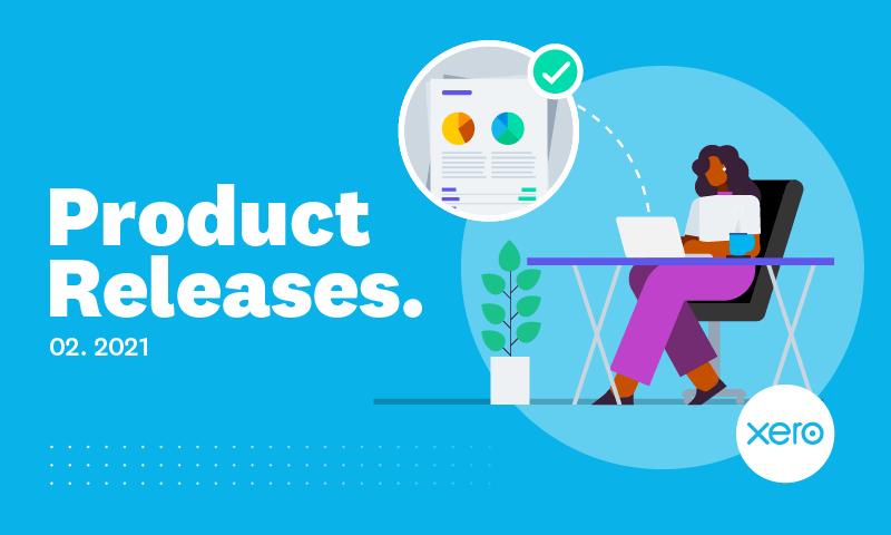 Xero 02.2021 product release
